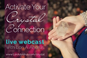 Activate Your Crystal Connection