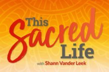 This Sacred Life: Honoring Your Inner Teenager